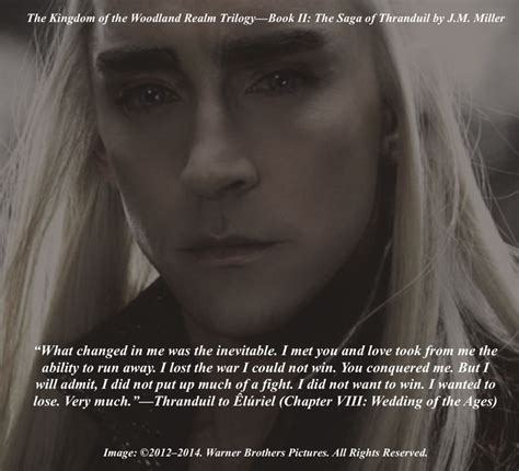 Quote from Book II: The Saga of Thranduil (Chapter VIII