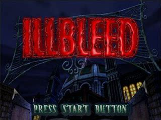 Illbleed Dreamcast ISO - Download Game PS1 PSP Roms Isos