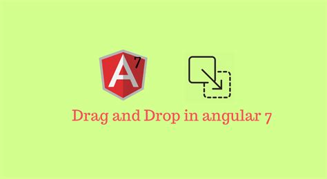 Building Interactive Lists with the new Angular 7 Drag and