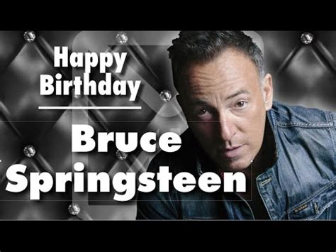 Happy Birthday Bruce Springsteen - The Boss - YouTube