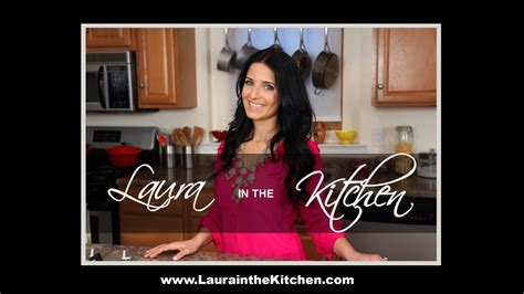 Laura in the Kitchen - Cooking Show - YouTube