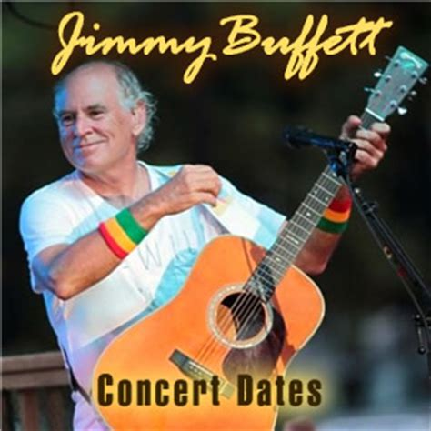 Jimmy Buffett Concert Dates In 2013 Include Shows At The